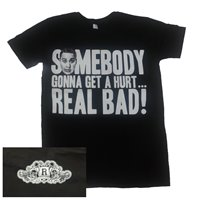 Somebody Gonna Get A Hurt Real Bad 3 T-Shirt (Men's) image